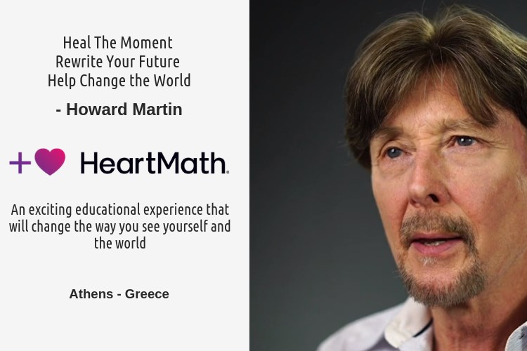 Living in the  Heart Field | Workshop with Howard Martin, Executive Vice President of HeartMath®